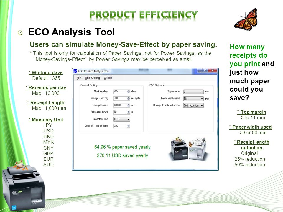 ECO Analysis Tool Users can simulate Money-Save-Effect by paper saving.