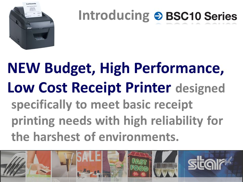 designed specifically to meet basic receipt printing needs with high reliability for the harshest of environments.