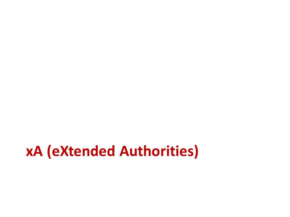 xA (eXtended Authorities)