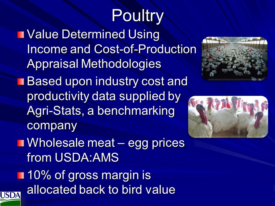 Poultry Value Determined Using Income and Cost-of-Production Appraisal Methodologies Based upon industry cost and productivity data supplied by Agri-S