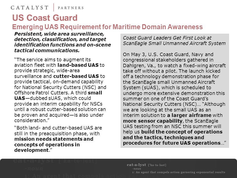 "US Coast Guard Emerging UAS Requirement for Maritime Domain Awareness ""The service aims to augment its aviation fleet with land-based UAS to provide s"