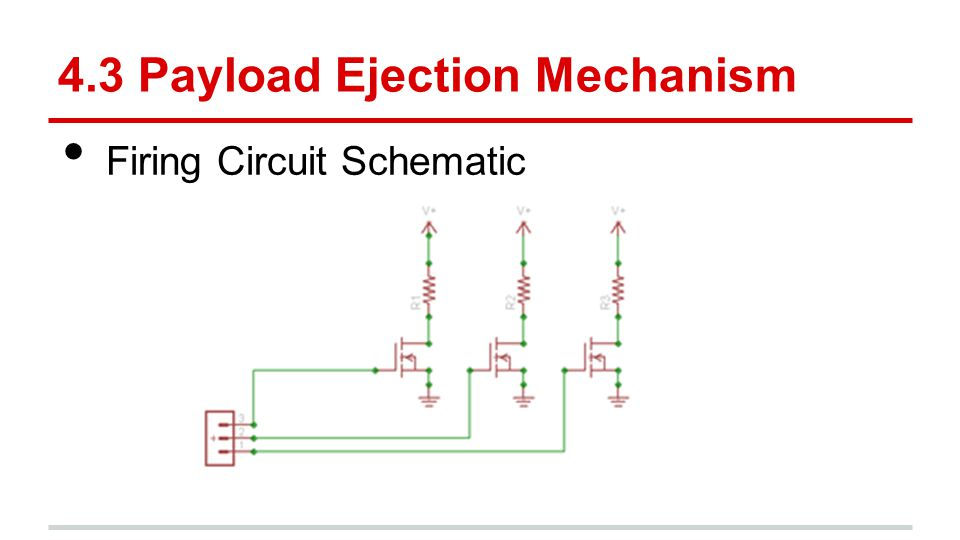 4.3 Payload Ejection Mechanism Firing Circuit Schematic