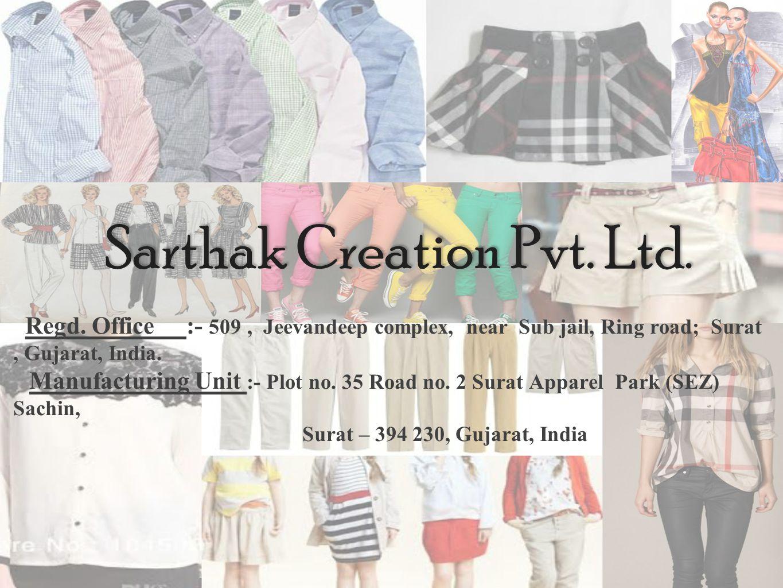 Sarthak Creation Pvt.Ltd. Regd.