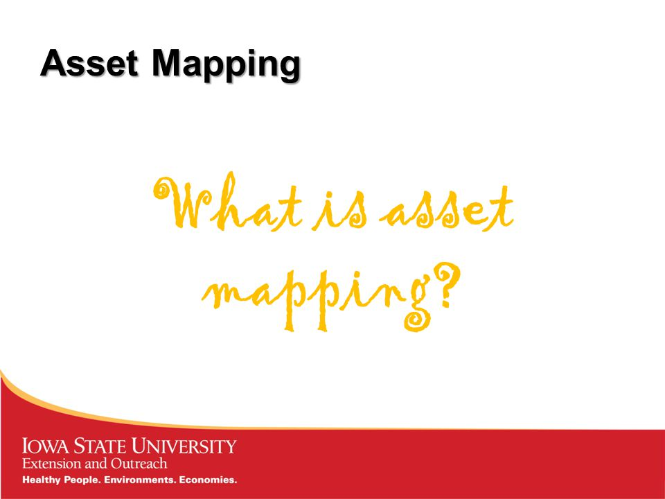 Asset Mapping What is asset mapping