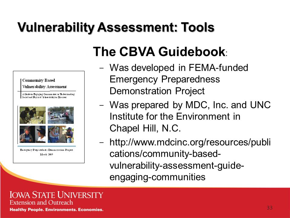 Vulnerability Assessment: Tools The CBVA Guidebook : ­ Was developed in FEMA-funded Emergency Preparedness Demonstration Project ­ Was prepared by MDC, Inc.