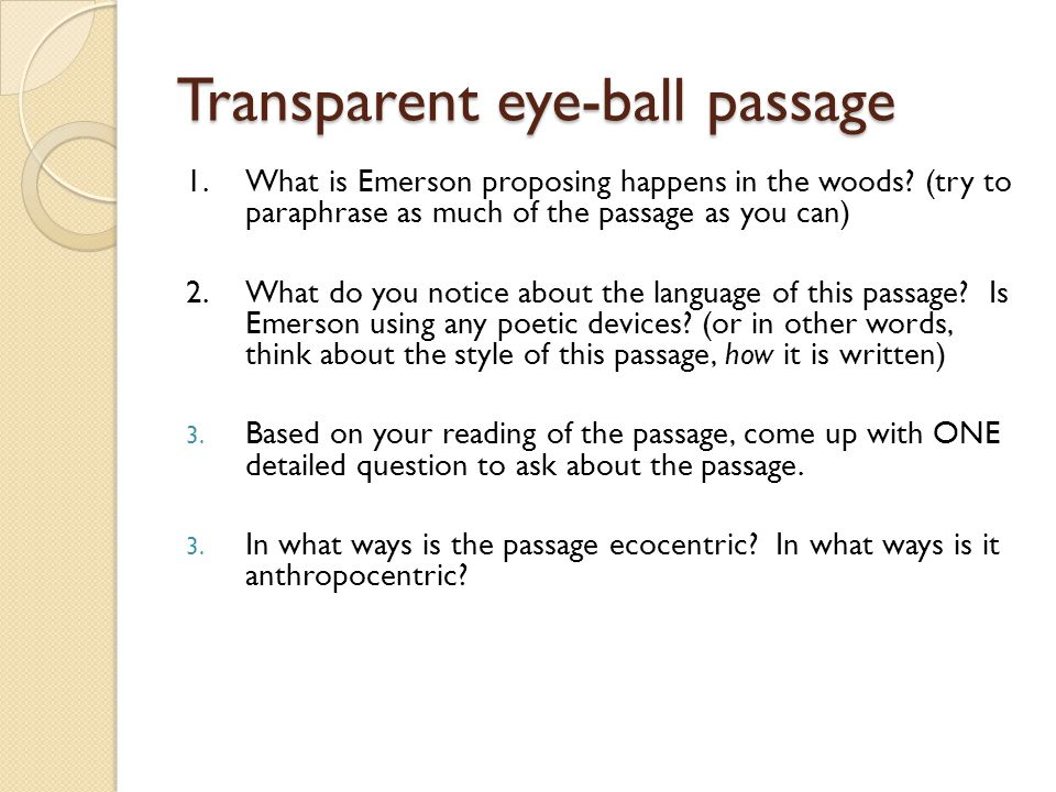 Transparent eye-ball passage 1. What is Emerson proposing happens in the woods.
