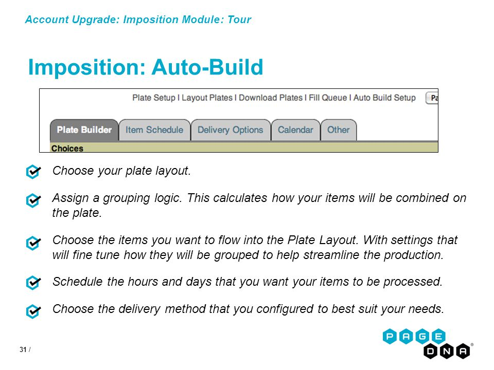 31 / Account Upgrade: Imposition Module: Tour Imposition: Auto-Build Choose your plate layout.