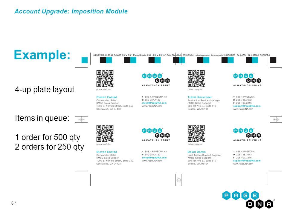 27 / Account Upgrade: Imposition Module Imposition: Plate Setup : Tour Use the abundant customization controls to configure your plates.