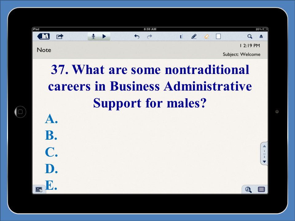 37. What are some nontraditional careers in Business Administrative Support for males.