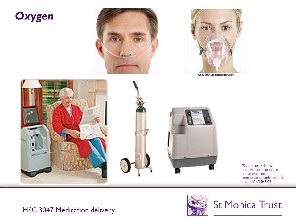 Oxygen HSC 3047 Medication delivery Pictures provided by mynewmixwordpress.com easyoxygen.com homeoxygenmachines.com imagesCAD5H3KU