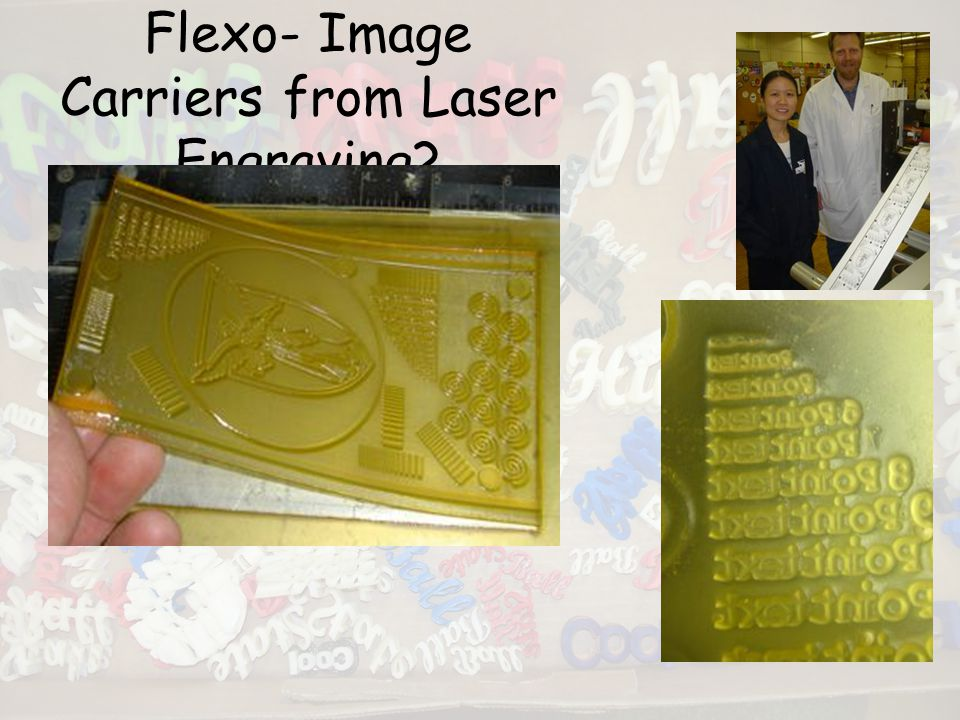 Flexo- Image Carriers from Laser Engraving