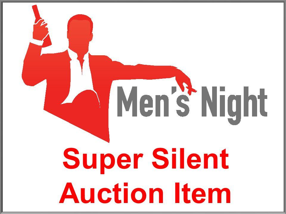 Super Silent Auction Item