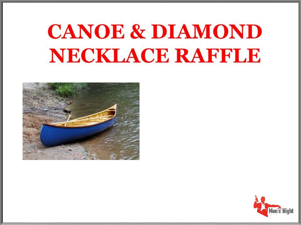 Item # 3001 CANOE & DIAMOND NECKLACE RAFFLE