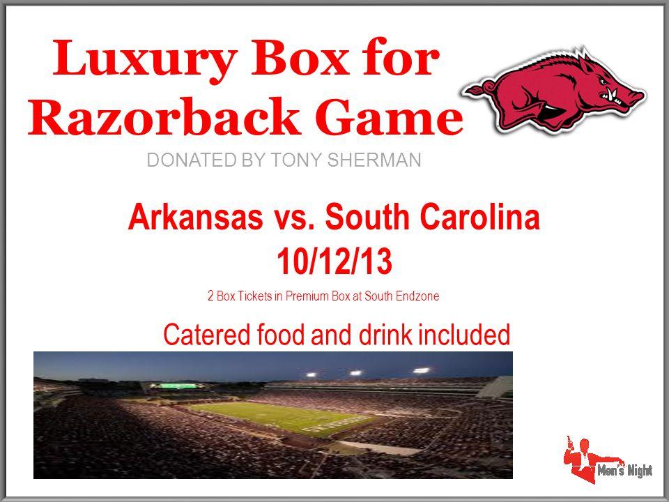 Luxury Box for Razorback Game Arkansas vs.