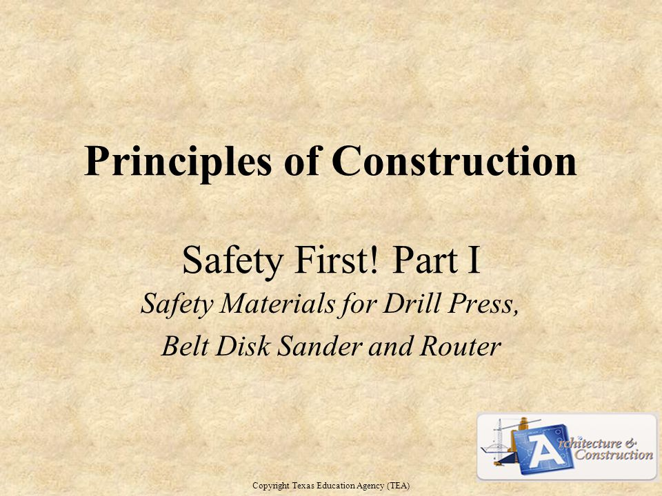 Principles of Construction Safety First.
