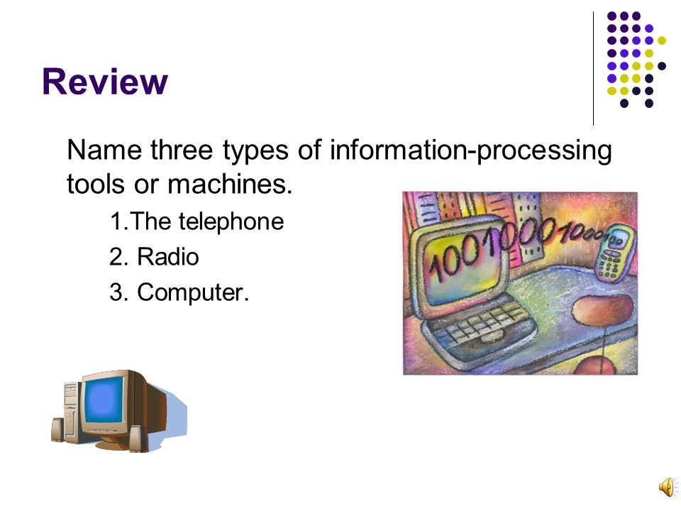 Review What are three types of processing discussed in this chapter.