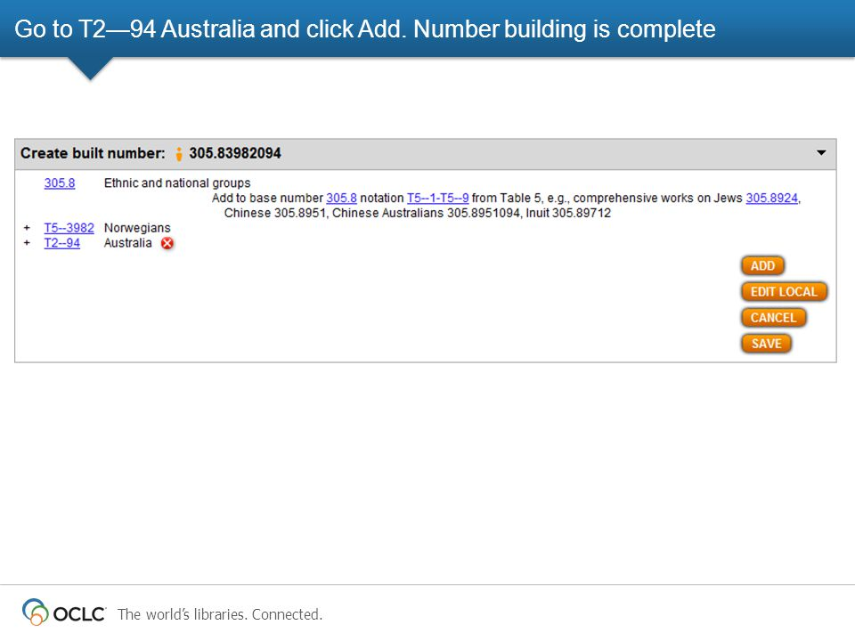 The world's libraries. Connected. Go to T2—94 Australia and click Add. Number building is complete