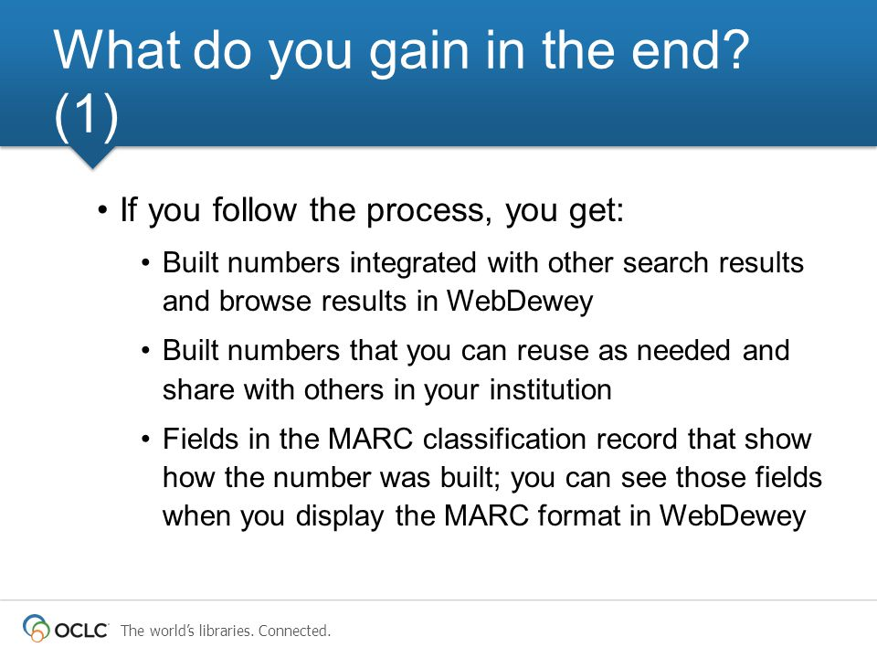 The world's libraries. Connected. If you follow the process, you get: Built numbers integrated with other search results and browse results in WebDewe