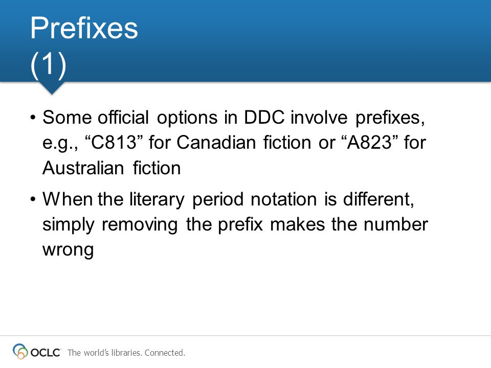 """The world's libraries. Connected. Some official options in DDC involve prefixes, e.g., """"C813"""" for Canadian fiction or """"A823"""" for Australian fiction Wh"""
