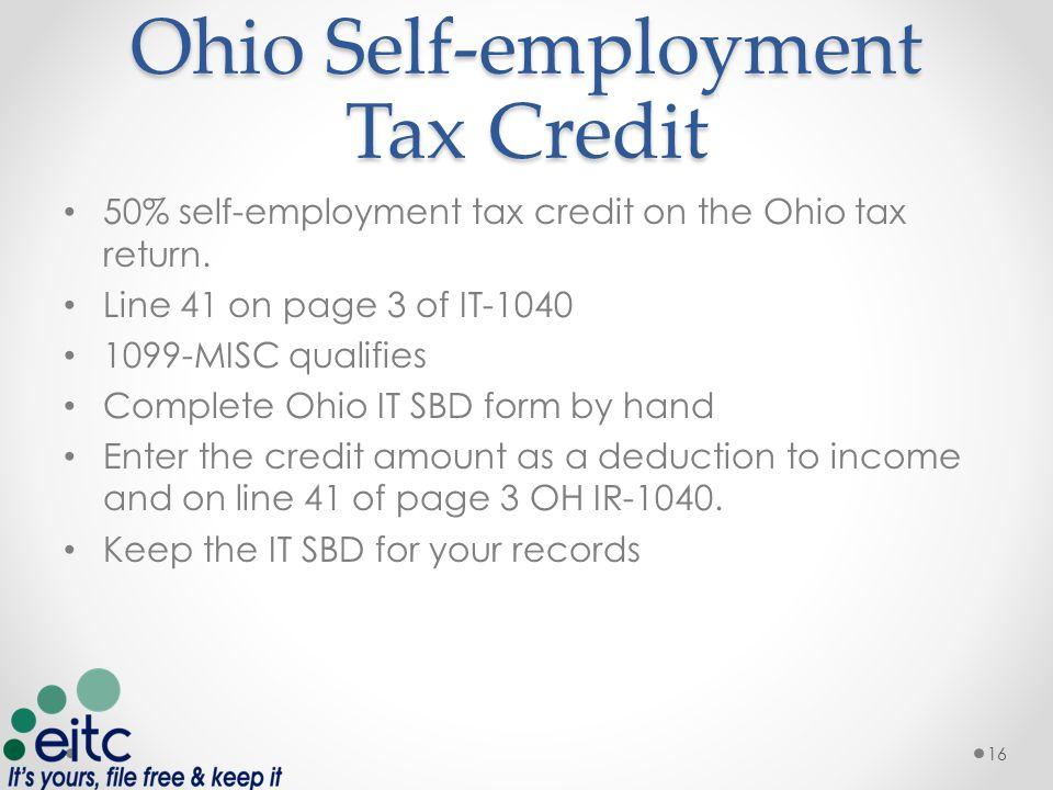 Ohio Self-employment Tax Credit 50% self-employment tax credit on the Ohio tax return.