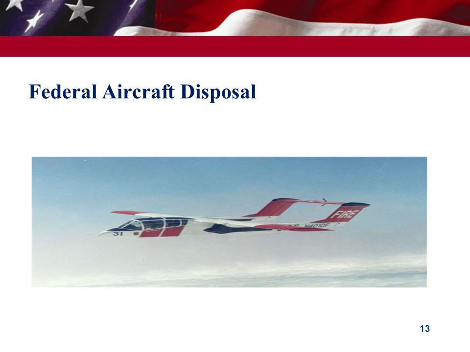 Federal Aircraft Disposal 13