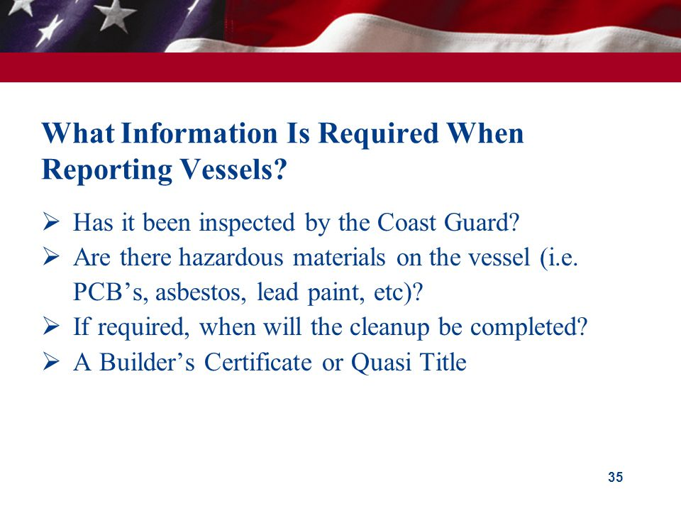 What Information Is Required When Reporting Vessels.