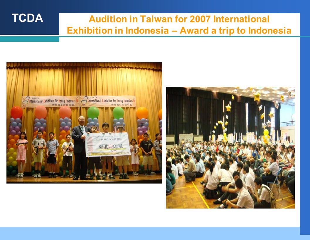 TCDA Audition in Taiwan for 2007 International Exhibition in Indonesia – Award a trip to Indonesia