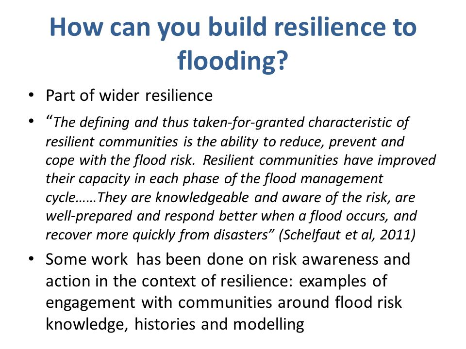 How can you build resilience to flooding.