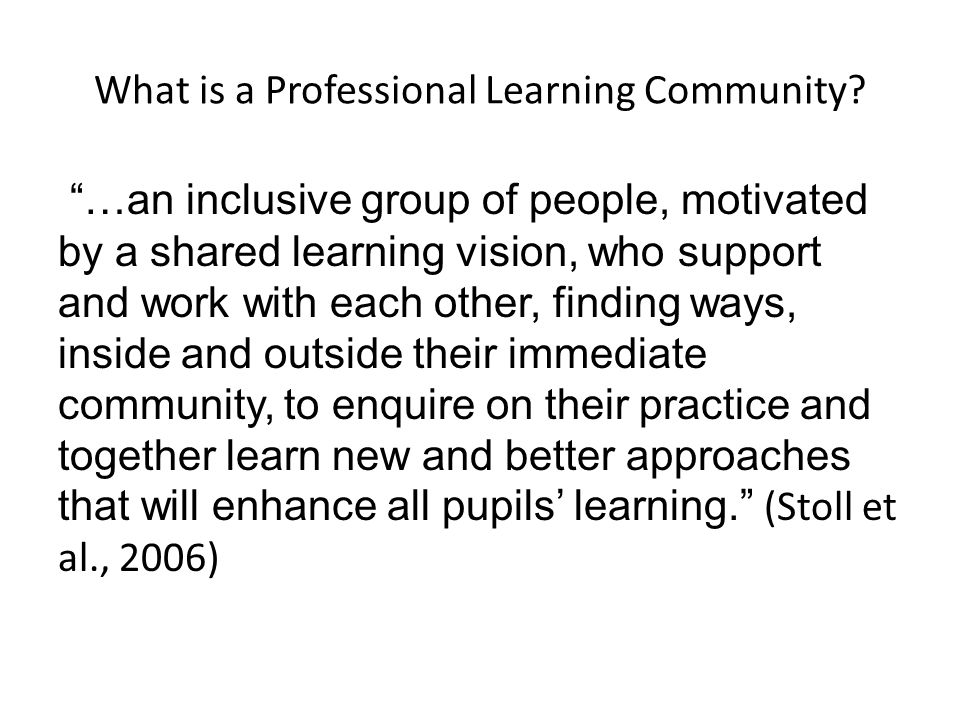 What is a Professional Learning Community.