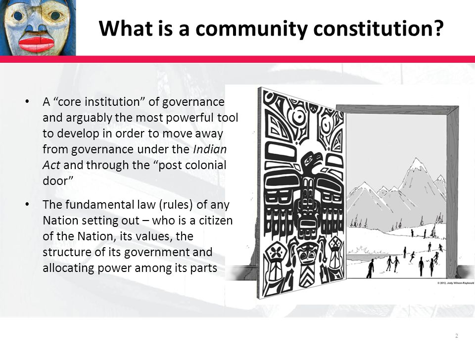 2 What is a community constitution.