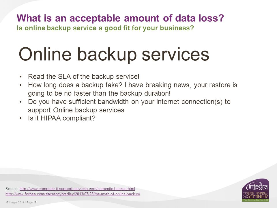 © Integra 2014 / Page 19 What is an acceptable amount of data loss.