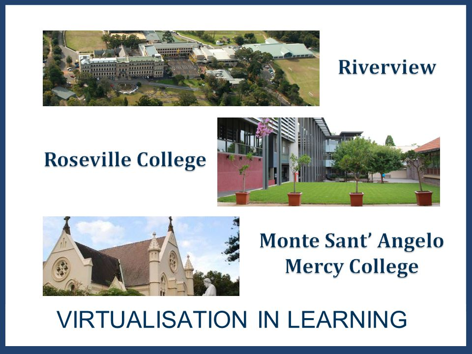 Citrix XenApp & XenDesktop – Roseville College (James Stewart) VMWare View – Riverview (Alex Gibson) VMWare View vs Citrix XenApp trial – Monte Sant' Angelo (Mark McLennan) Question and Answers A GENDA