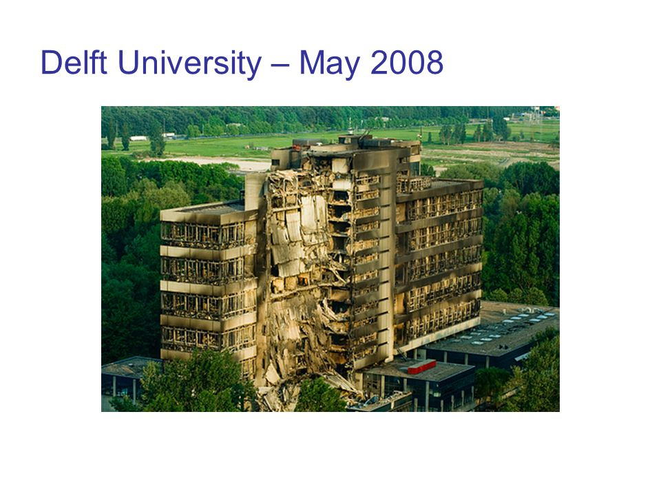 Delft University – May 2008