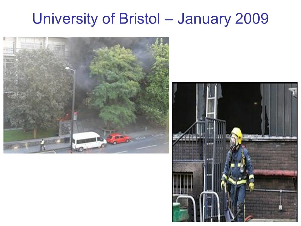 University of Bristol – January 2009