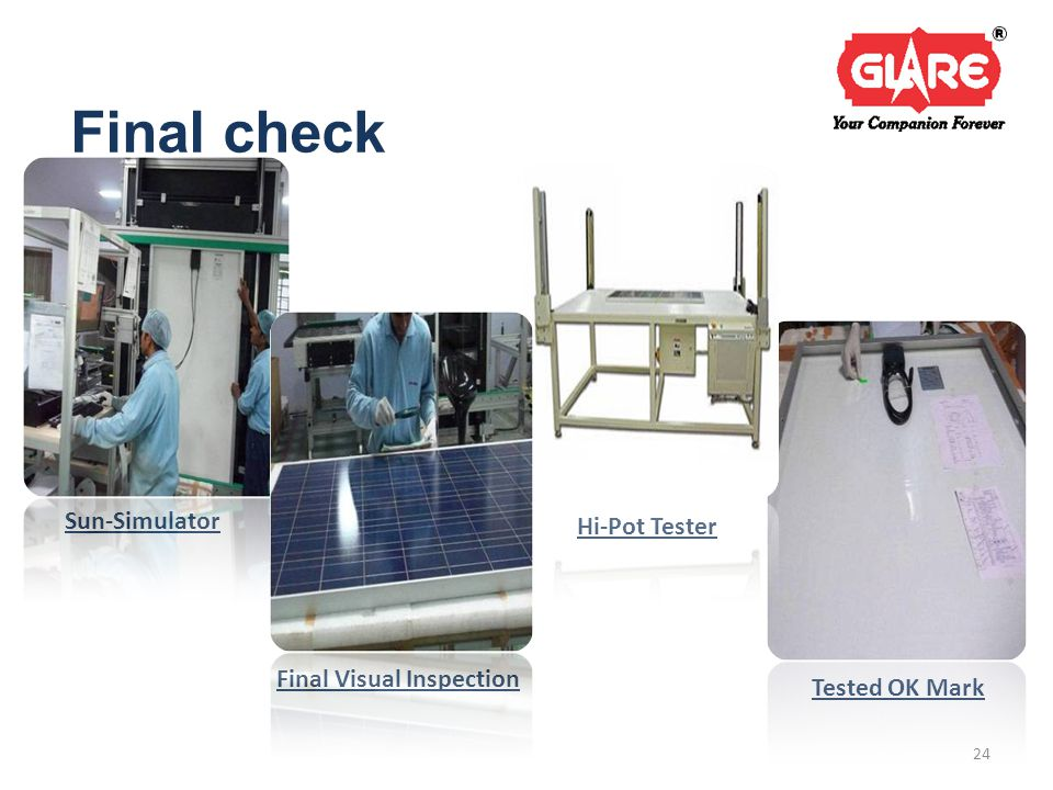 Final check Sun-Simulator Final Visual Inspection Tested OK Mark Hi-Pot Tester 24