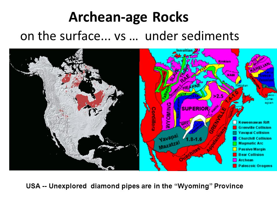 """Archean-age Rocks on the surface... vs … under sediments USA -- Unexplored diamond pipes are in the """"Wyoming"""" Province"""