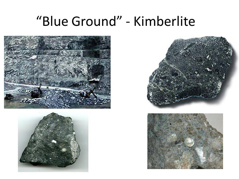 """Blue Ground"" - Kimberlite"