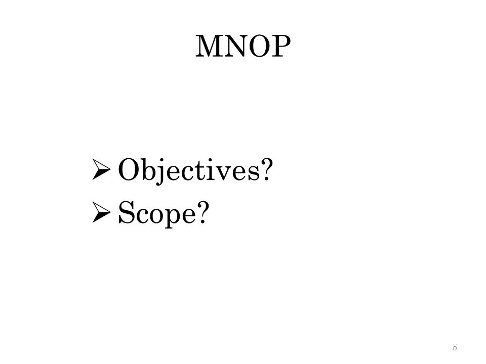 The objective of MNOP – To rationalize the mail network.