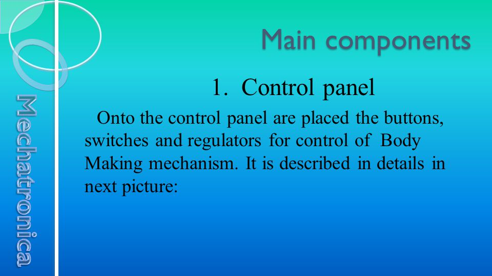 1. Control panel Onto the control panel are placed the buttons, switches and regulators for control of Body Making mechanism. It is described in detai