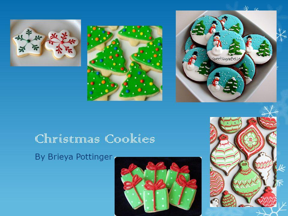 Christmas Cookies By Brieya Pottinger