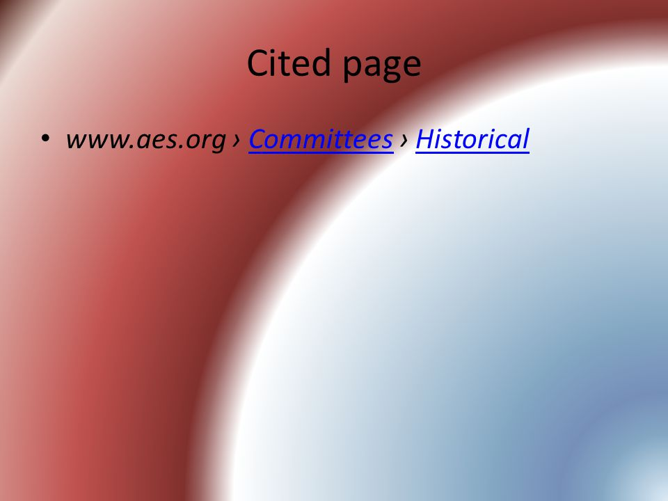 Cited page www.aes.org › Committees › HistoricalCommitteesHistorical