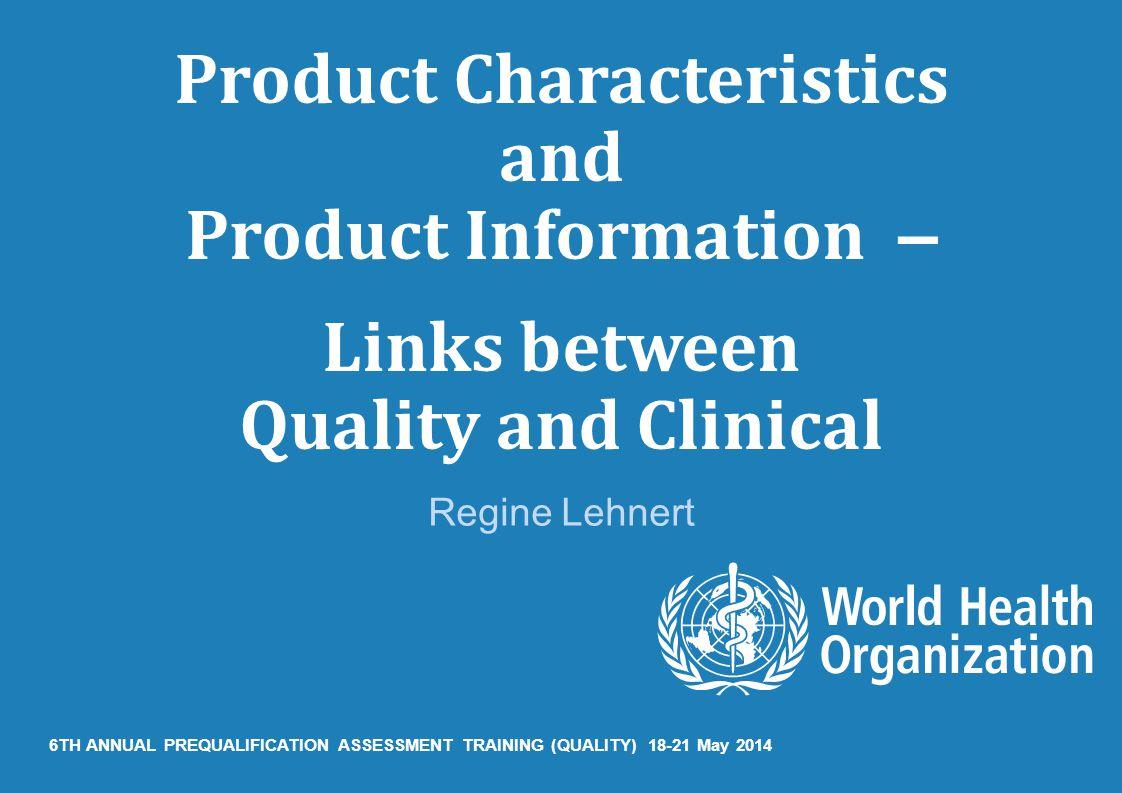 5TH ANNUAL PREQUALIFICATION ASSESSMENT TRAINING (QUALITY) Copenhagen, 13 – 16 March 2013, Regine Lehnert.
