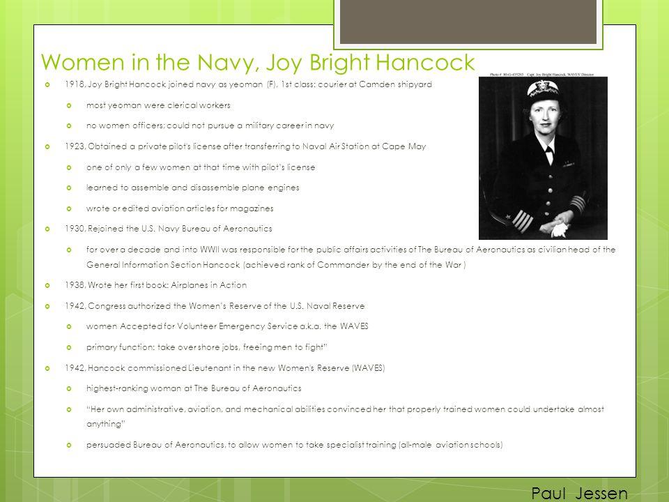 Paul Jessen Women in the Navy, Joy Bright Hancock  1918, Joy Bright Hancock joined navy as yeoman (F), 1st class: courier at Camden shipyard  most y