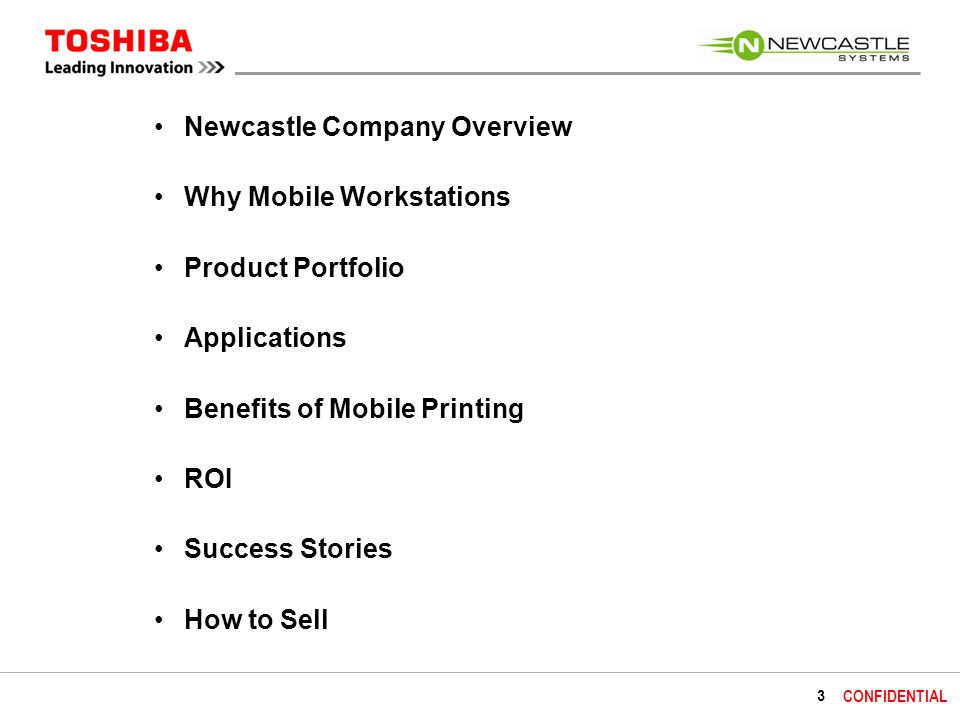 4 CONFIDENTIAL Who Is Newcastle Systems.