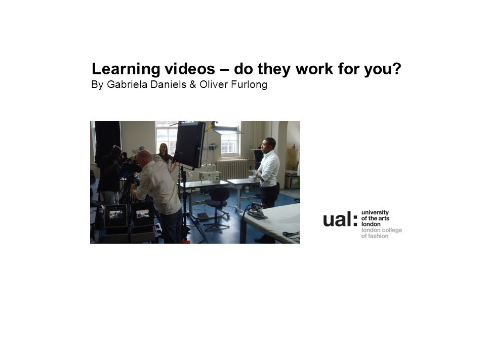 Learning videos – do they work for you? By Gabriela Daniels & Oliver Furlong