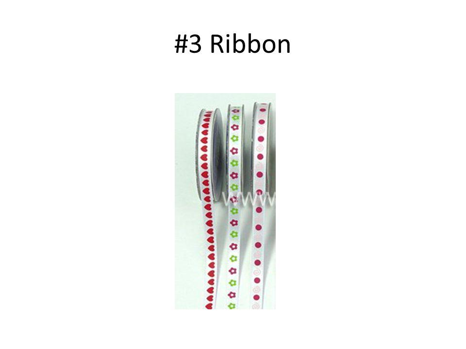 #3 Ribbon