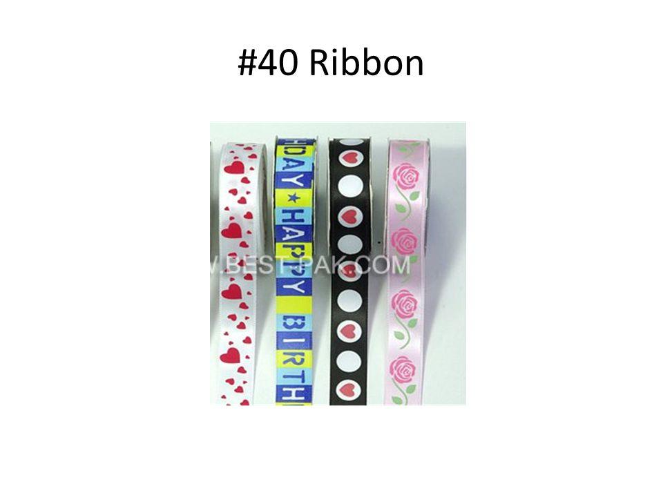 #40 Ribbon