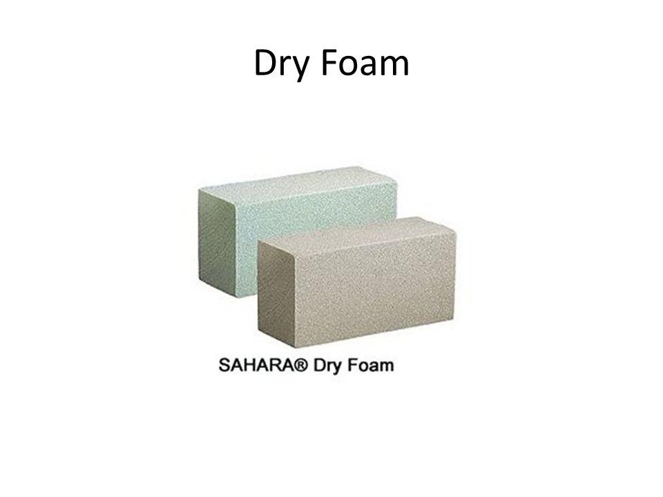 Dry Foam