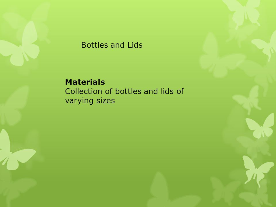 Bottles and Lids Materials Collection of bottles and lids of varying sizes