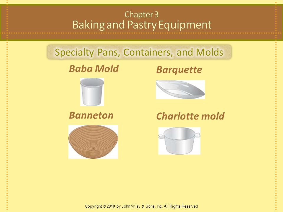 Barquette Charlotte mold Copyright © 2010 by John Wiley & Sons, Inc.